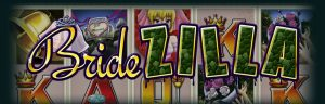 BrideZilla Free Fruit Machine Game