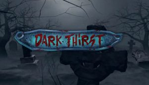 Dark Thirst Online Slot