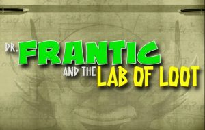 Dr Frantic and the Lab of Loot Slot - Play for Free Now