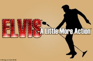Elvis A Little More Action Online Slot