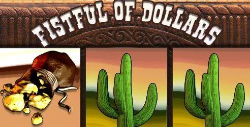 Fistful of Dollars Free Fruit Machine Game