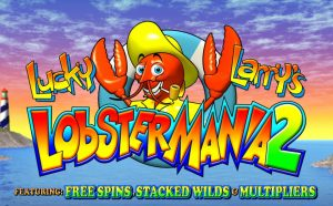 Lucky Larrys Lobster Mania 2 Free Slot Machine Game