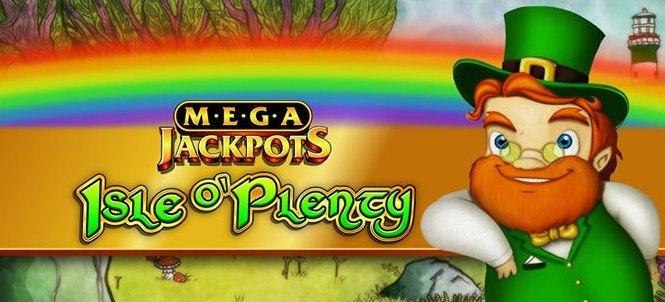 Mega Jackpots Isle-o-Plenty