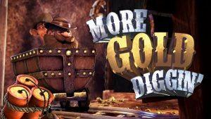 More Gold Diggin Free Slot Machine Game