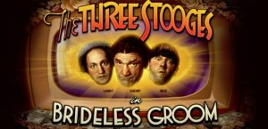 Three Stooges Brideless Groom Free Slot Machine Game