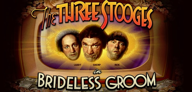 Three Stooges Brideless Groom Free Slot Machine Game