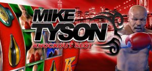Mike Tyson Knockout Slot