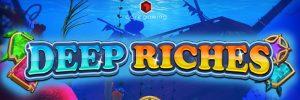 Deep Riches